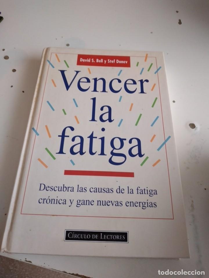 G-56 LIBRO VENCER LA FATIGA DAVID BELL CIRCULO DE LECTORES STEF DONEV (Libros de Segunda Mano - Ciencias, Manuales y Oficios - Pedagogía)