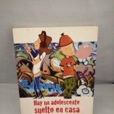 Libros de segunda mano: HAY UN ADOLESCENTE SUELTO EN CASA: 21 CLAVES PARA EDUCAR EN EL SIGLO XXI (PRIMERA EDICIÓN). Lote 225128621