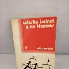 Libros de segunda mano: CÉLESTIN FREINET Y SUS TÉCNICAS. Lote 225129750