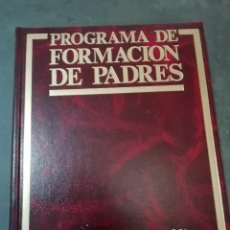 Libros de segunda mano: CUIDADO DE NIÑOS - TOMO 2 DE PROGRAMA FORMACIÓN DE PADRES. Lote 225814025