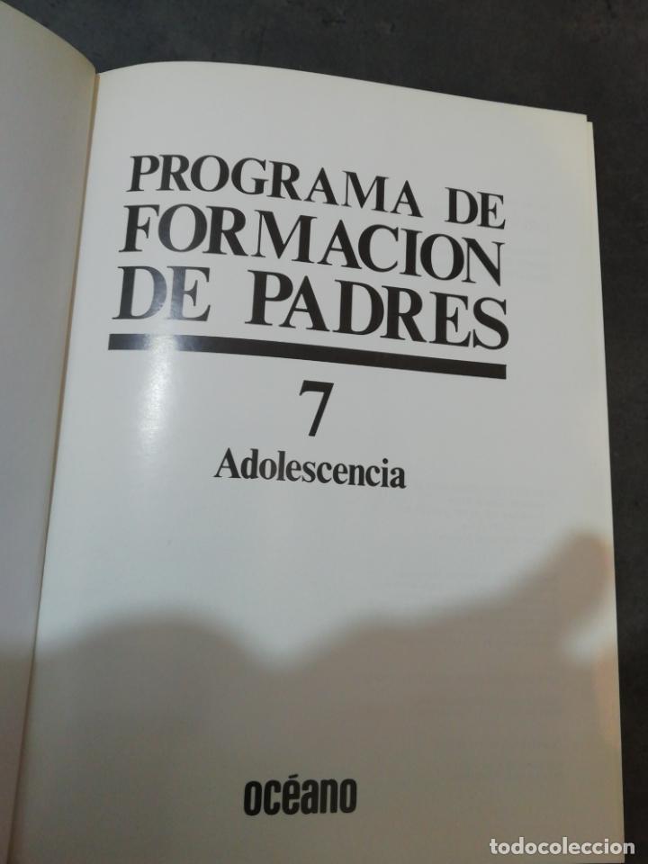 Libros de segunda mano: Adolescencia - tomo 7 de Programa formación de padres - Foto 2 - 225815095