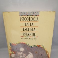 Libros de segunda mano: PSICOLOGÍA EN LA ESCUELA INFANTIL: DESARROLLO, EDUCACIÓN, INTERVENCIÓN. Lote 228271527