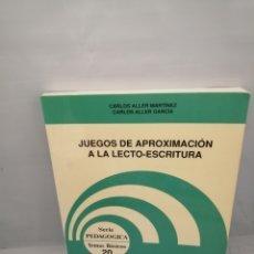 Libros de segunda mano: JUEGOS DE APROXIMACIÓN A LA LECTO-ESCRITURA (PRIMERA EDICIÓN). Lote 228277280