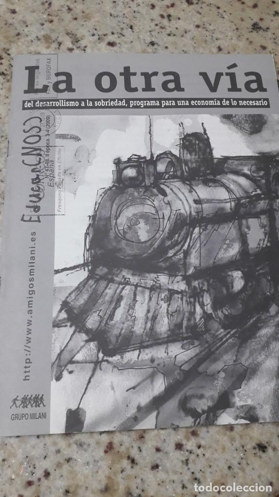 LA OTRA VIA. PROGRAMA PARA UNA ECONOMIA DE LO NECESARIO.MOVIMIENTO PEDAGOGICO MILANIANO, 2009 (Libros de Segunda Mano - Ciencias, Manuales y Oficios - Pedagogía)