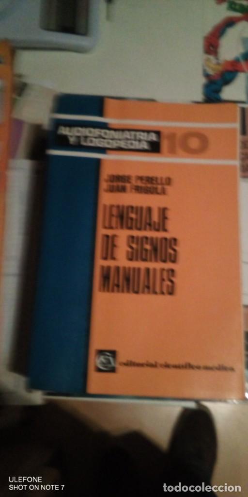 LENGUAJE DE SIGNOS MANUALES. JORGE PERELLO. JUAN FRIGOLA AUDIOFONIATRIA Y LOGOPEDIA. 1987 EDITORIAL (Libros de Segunda Mano - Ciencias, Manuales y Oficios - Pedagogía)