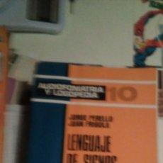 Libros de segunda mano: LENGUAJE DE SIGNOS MANUALES. JORGE PERELLO. JUAN FRIGOLA AUDIOFONIATRIA Y LOGOPEDIA. 1987 EDITORIAL. Lote 230769945