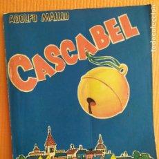 Libros de segunda mano: CASCABEL ADOLFO MAILLO. Lote 246857085