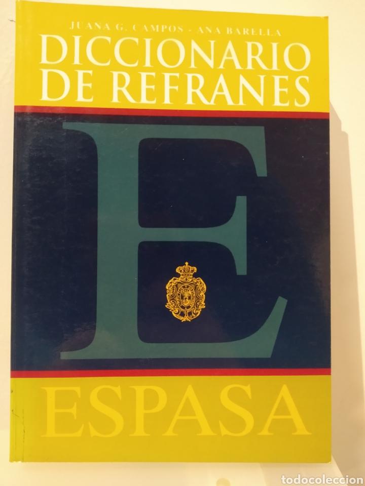 DICCIONARIO DE REFRANES ESPASA. JUANA CAMPOS. ANA BARELLA. (Libros de Segunda Mano - Ciencias, Manuales y Oficios - Pedagogía)