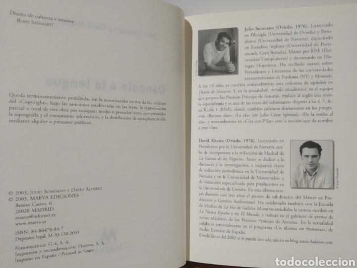 Libros de segunda mano: Dándole a la lengua. 2003 - Julio Somoano y David Álvarez, - Encuadernación de tapa dura - Foto 2 - 232713335