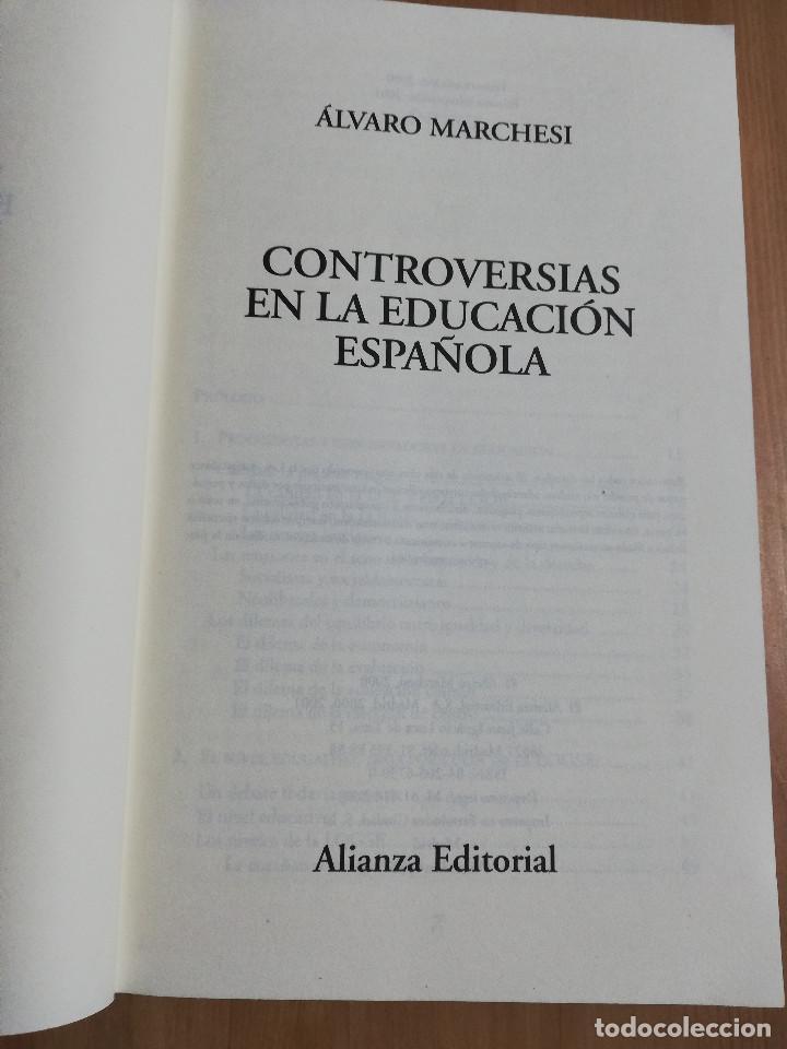 Libros de segunda mano: CONTROVERSIAS EN LA EDUCACIÓN ESPAÑOLA (ÁLVARO MARCHESI) - Foto 2 - 233612495