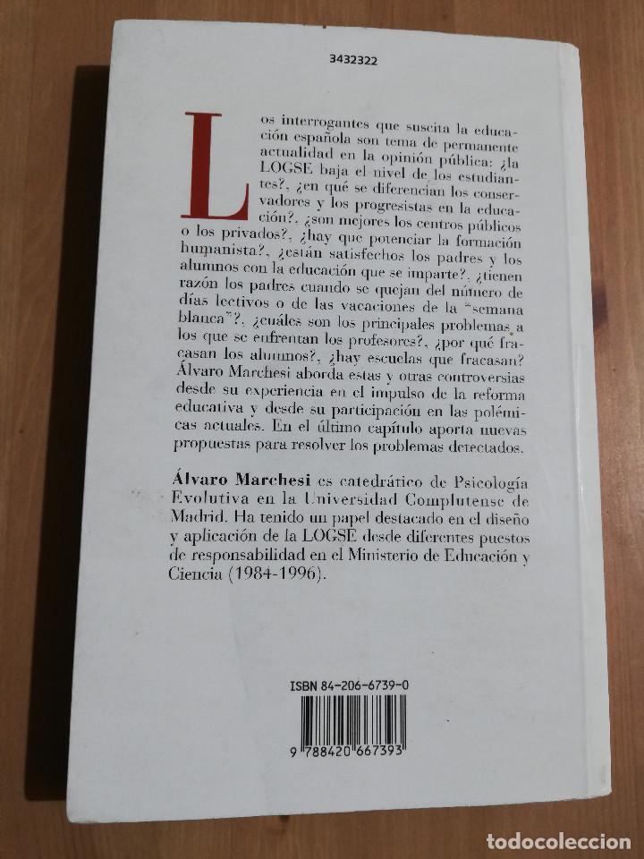 Libros de segunda mano: CONTROVERSIAS EN LA EDUCACIÓN ESPAÑOLA (ÁLVARO MARCHESI) - Foto 16 - 233612495