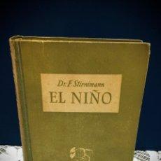 Libros de segunda mano: LIBRO - EL NIÑO. Lote 234498570