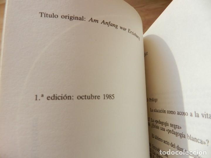 Libros de segunda mano: Por tu propio bien Alice Miller 1ª Edición 1985 Raíces de la violencia en la educación del niño - Foto 4 - 234944640