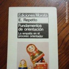 Libros de segunda mano: FUNDAMENTOS DE ORIENTACION. ELVIRA REPETTO.. Lote 235361285