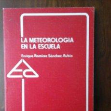 Libros de segunda mano: LA METEOROLOGÍA EN LA ESCUELA. Lote 236150145