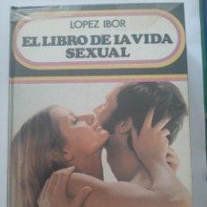 Libros de segunda mano: EL LIBRO DE LA VIDA SEXUAL. LÓPEZ IBOR. EDITORIAL DANAE. Lote 236535510