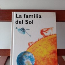 Libros de segunda mano: LA FAMILIA Y EL SOL. CONOCIMIENTOS EDELVIVES. ENVÍO CERTIFICADO 4.99.. Lote 240256555