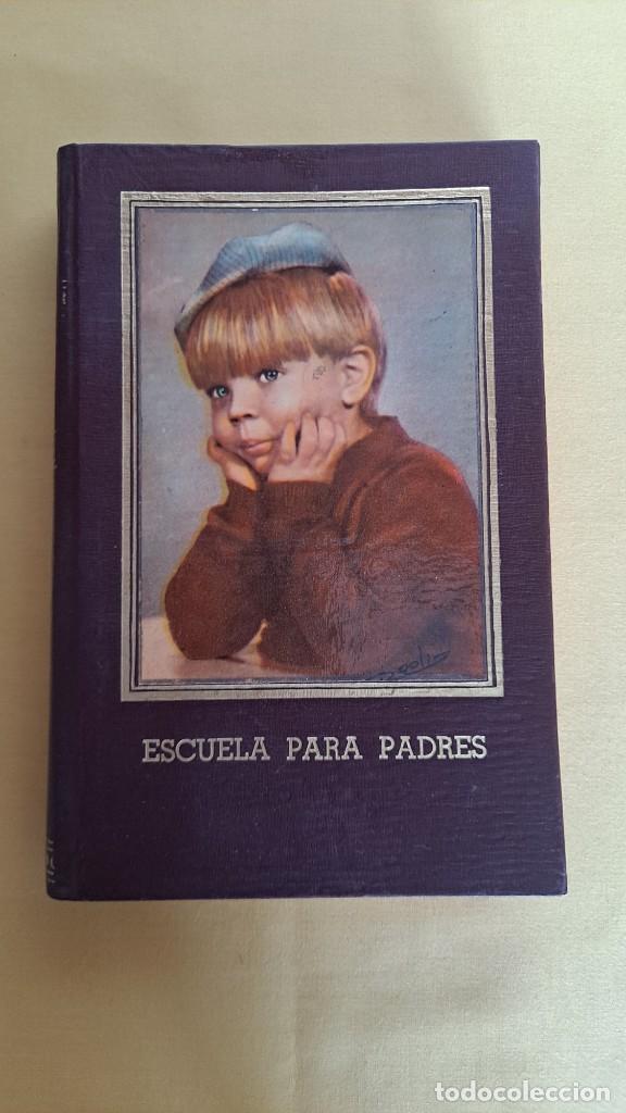 Libros de segunda mano: EVA GIBERTI -ESCUELA PARA PADRES ( 3 TOMOS) - BUENOS AIRES 1968 - Foto 8 - 242021245