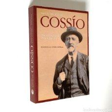 Libros de segunda mano: MANUEL BARTOLOMÉ COSSÍO, TRAYECTORIA VITAL DE UN EDUCADOR. POR EUGENIO M. OTERO URTAZA. Lote 245025960