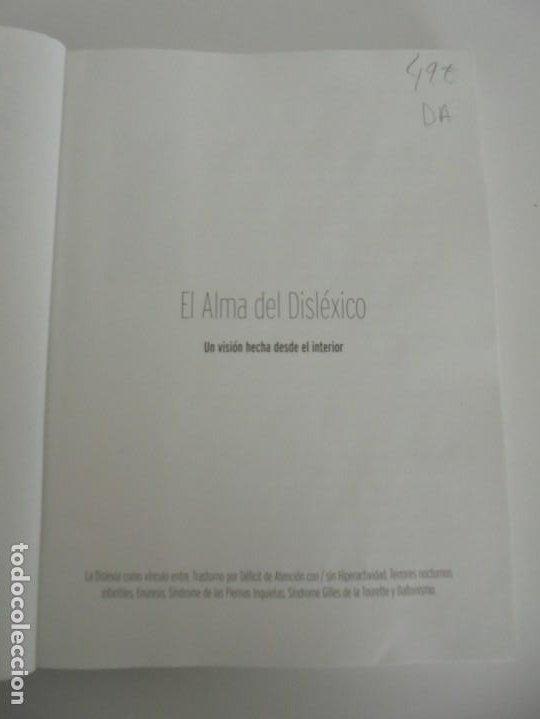 Libros de segunda mano: EL ALMA DEL DISLEXICO. RAFAEL DE MORA SANCHEZ. DEDICADO POR EL AUTOR. 2009 - Foto 8 - 245213250