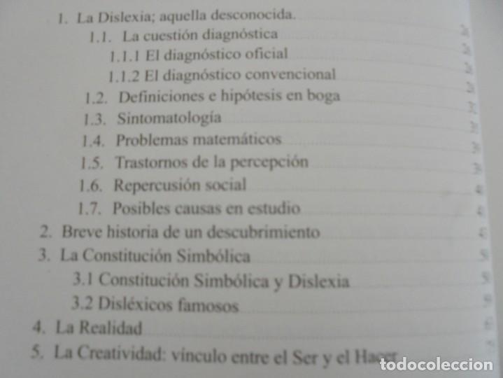 Libros de segunda mano: EL ALMA DEL DISLEXICO. RAFAEL DE MORA SANCHEZ. DEDICADO POR EL AUTOR. 2009 - Foto 10 - 245213250