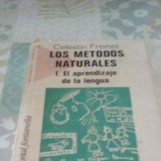 Libros de segunda mano: LOS METODOS NATURALES I. EL APRENDIZAJE DE LA LENGUA DE CELESTIN FREINET. Lote 245243395