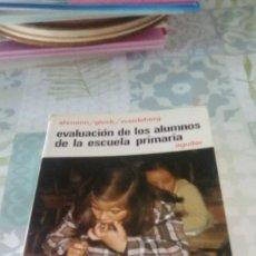 Libros de segunda mano: AHMANN - GLOCK - WARDEBERG - EVALUACION DE LOS ALUMNOS DE LA ESCUELA PRIMARIA.. Lote 245248250