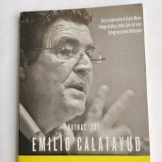 Libros de segunda mano: BUENAS, SOY EMILIO CALATAYUD EDUCAR A LOS MENORES. Lote 245308405