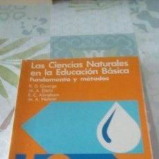 Libros de segunda mano: LAS CIENCIAS NATURALES EN LA EDUCACIÓN BÁSICA. FUNDAMENTO Y MÉTODOS , SANTILLANA. Lote 245360075
