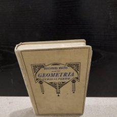 Libros de segunda mano: PEDAGOGÍA....GEOMETRÍA.....CURSO SUPERIOR....1941...... Lote 245567600