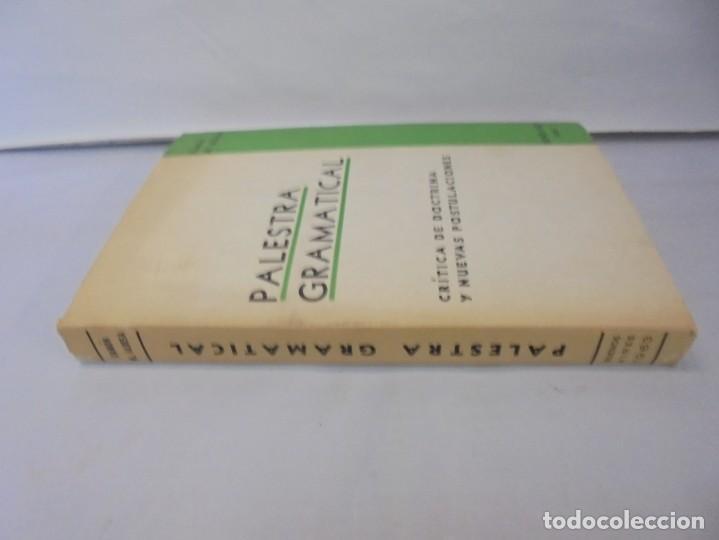 Libros de segunda mano: PALESTRA GRAMATICAL. CRITICA DE DOCTRINA Y NUEVAS POSTULACIONES. RAMON M. ALBESA. 1963 - Foto 2 - 245938880