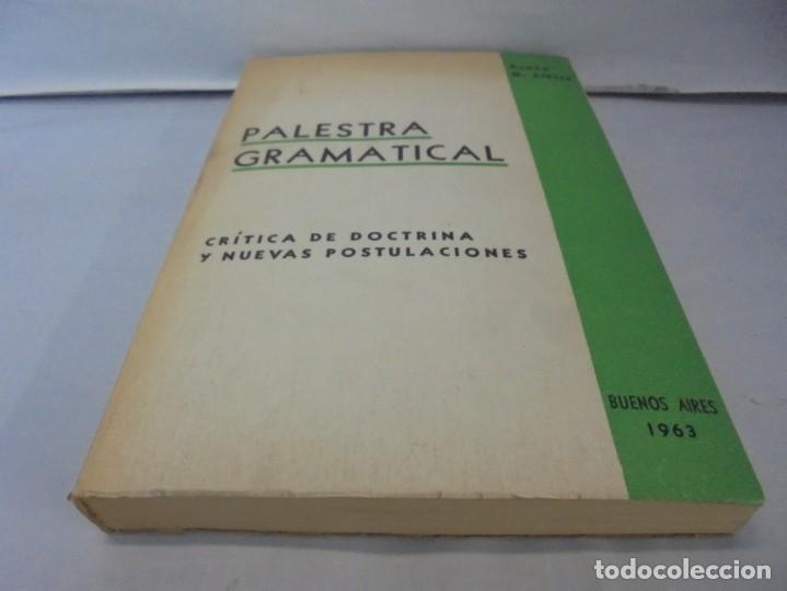 Libros de segunda mano: PALESTRA GRAMATICAL. CRITICA DE DOCTRINA Y NUEVAS POSTULACIONES. RAMON M. ALBESA. 1963 - Foto 3 - 245938880