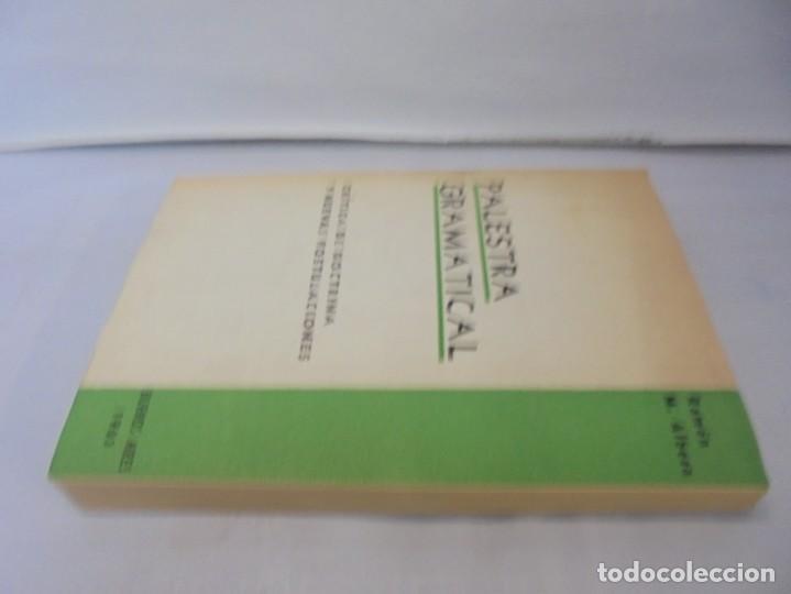 Libros de segunda mano: PALESTRA GRAMATICAL. CRITICA DE DOCTRINA Y NUEVAS POSTULACIONES. RAMON M. ALBESA. 1963 - Foto 4 - 245938880