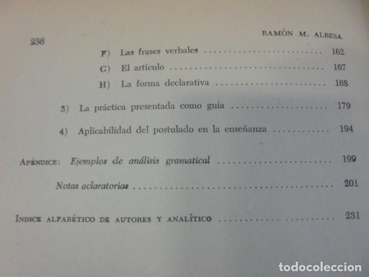 Libros de segunda mano: PALESTRA GRAMATICAL. CRITICA DE DOCTRINA Y NUEVAS POSTULACIONES. RAMON M. ALBESA. 1963 - Foto 16 - 245938880
