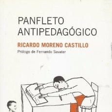 Livros em segunda mão: PANFLETO ANTIPEDAGÓGICO. RICARDO MORENO CASTILLO.-NUEVO. Lote 247593835