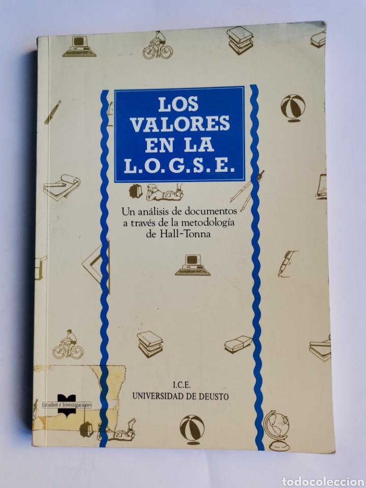 LOS VALORES EN LA L.O.G.S.E UN ANÁLISIS DE DOCUMENTOS (Libros de Segunda Mano - Ciencias, Manuales y Oficios - Pedagogía)