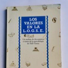 Libros de segunda mano: LOS VALORES EN LA L.O.G.S.E UN ANÁLISIS DE DOCUMENTOS. Lote 248509495