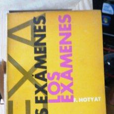 Libros de segunda mano: LOS EXÁMENES. LOS MEDIOS DE EVALUACIÓN DE LA ENSEÑANZA - HOTYAT, F. KAPELUSZ. 1965. IN 8º RUSTICA. Lote 248795425