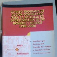 Libros de segunda mano: CUARTO PROGRAMA DE ACCION COMUNITARIO PARA LA IGUALDAD DE OPURTUNIDADES ENTRE HOMBRES Y MUJERES. INS. Lote 249142800