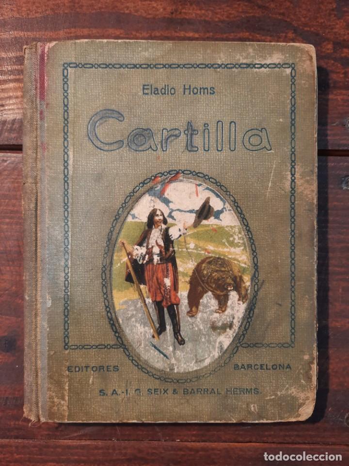 Libros de segunda mano: CARTILLA - ELADIO HOMS - EDITORES SEIX Y BARRAL HNOS., 1941, 13ª EDICION, BARCELONA - Foto 2 - 250234150