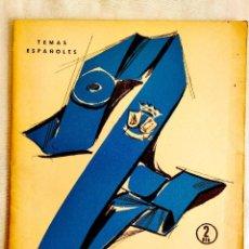 Libros de segunda mano: 1957 - COLEGIOS MAYORES - TEMAS ESPAÑOLES NÚM. 319. Lote 251715990