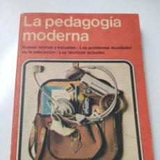 Libros de segunda mano: LA PEDAGOGÍA MODERNA. ENCICLOPEDIA DEL MUNDO ACTUAL. EDITORIAL NOGUER. 1978.. Lote 252479255