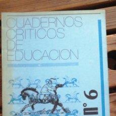 Libros de segunda mano: CUADERNOS CRITICOS DE EDUCACIÓN, Nº6 : LAS NORMALES UNIVERSITARIAS Y LA PROFESIONALIDAD DE SU PROFES. Lote 252680330