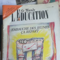 Libros de segunda mano: LE MONDE EDUCATION. DECEMBRE 1985 EMBAUCHE DES JEUNES ÇA REPART (LA CONTRATACIÓN DE JÓVENES ESTÁ COM. Lote 253510290