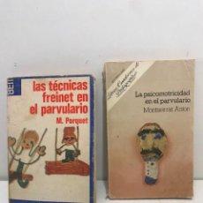 Libros de segunda mano: 2 LIBROS PEDAGOGIA- LAS TECNICAS FREINET EN EL PARVULARIO Y LA PSICOMOTRICIDAD EN EL PARVULARIO.. Lote 254210240
