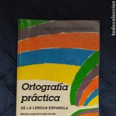 Libros de segunda mano: ORTOGRAFÍA PRÁCTICA... DE LA LENGUA ESPAÑOLA. Lote 254432435