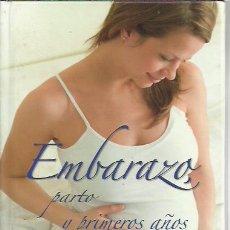 Libros de segunda mano: EMBARAZOS, PARTOS Y PRIMEROS AÑOS.TODOLIBRO.2011.. Lote 255020330