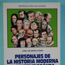 Libros de segunda mano: PERSONAJES DE LA HISTORIA MODERNA Y CONTEMPORANEA - J.L.SIERRA GOMEZ, EDITORIAL CCS. 2009. Lote 257319040