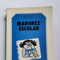 Libros de segunda mano: MADUREZ ESCOLAR MABEL CONDEMARIN MARIANA CHADWICK NEVA MILICIC 1985. Lote 261568715
