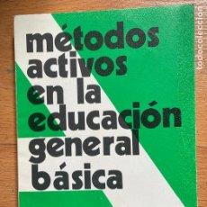 Libros de segunda mano: METODOS ACTIVOS EN LA EDUCACION GENERAL BASICA, VIRGILIO BARQUERO. Lote 261693665